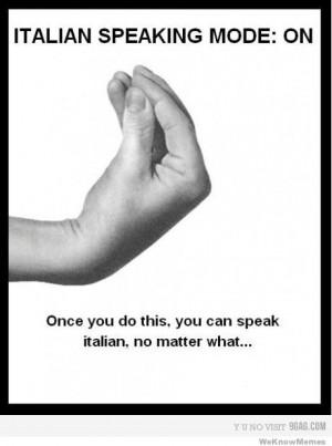 Italian Speaking Mode On