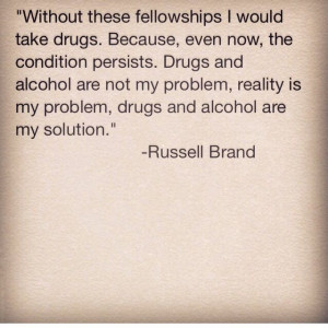 Russell brand quote - I think he is a genius and I am so grateful to ...