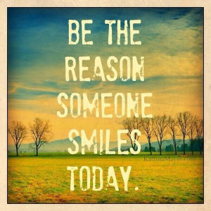 ... it and smile at it. Remember the 36 smile quotes when you feel bad