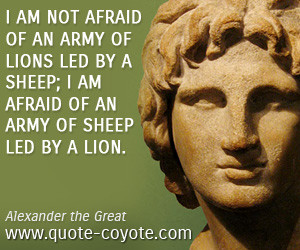 Alexander the Great quotes