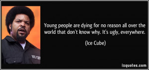 Young people are dying for no reason all over the world that don't ...
