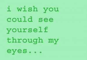 Green Eye Quotes Sayings Wishes quotes and sayings :