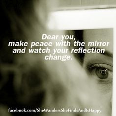 ... change. ~ #quote (author unknown) #Love yourself. ~ #confidence