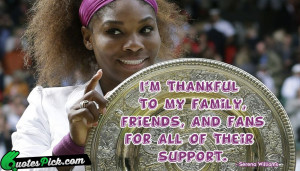 Am Thankful To My Quote by Serena Williams @ Quotespick.com