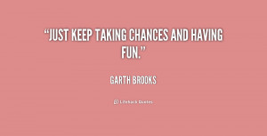 Quotes About Taking Chances