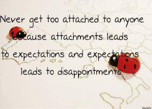 ... leads to disappointments. relationship disappointments quote