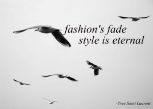 Quotes! Yves Saint Laurent