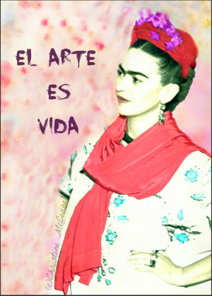 Spanish quote Frida Kahlo Art Is Life, watercolour effect, available ...