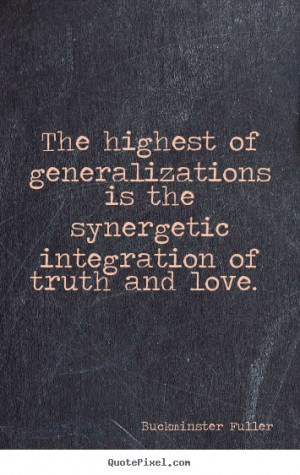 Quotes By Buckminster Fuller