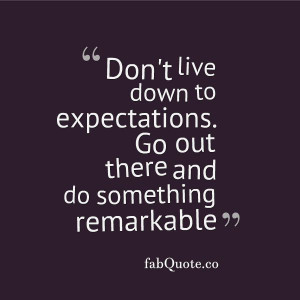 Lower Expectations Quotes