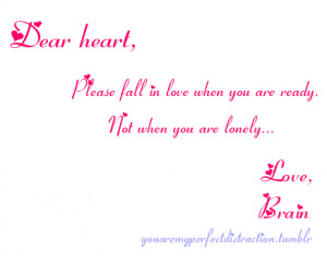 brain, fall, lonely, love, quotes, ready, typography