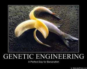 Genetic Engineering: A Perfect Day for Bananafish