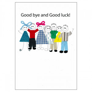 Good Bye and Good Luck Good Luck Quotes For Farewell