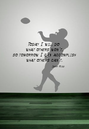 Football, Jerry Rice, Inspirational Quote, Basketball - Decal, Sticker ...