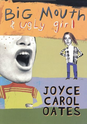 Retro Friday Review: Big Mouth & Ugly Girl by Joyce Carol Oates