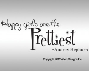 ... Wall decals Happy Girls are the Prettiest. Audrey Hepburn Wall Decal