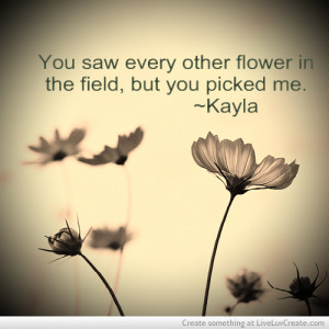 My Flower Love Quote