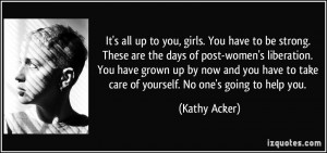 More Kathy Acker Quotes
