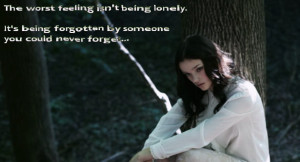 The worst feeling isn't being lonely