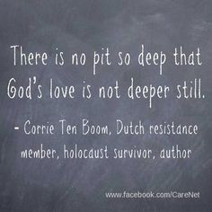 ... Corrie Ten Boom, Dutch resistance member, holocaust survivor, author