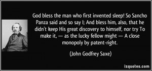 God bless the man who first invented sleep! So Sancho Panza said and ...