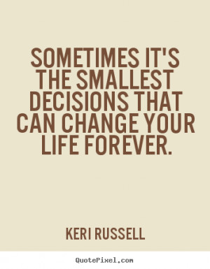 Quotes About Good Decisions
