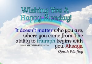 Motivational Monday good morning quotes - it doen't matter quotes