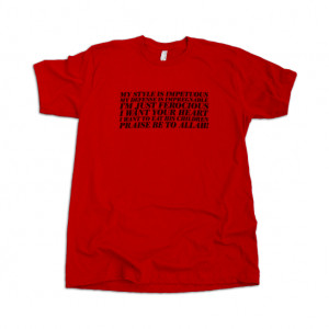 Image of My Style Is Impetuous T-Shirt