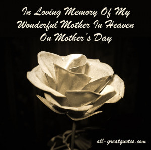 ... Memory Cards For Mother's Day – Mother In Heaven On Mother's Day