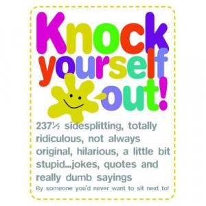 StupidJokes, Quotes and Really Dumb Sayings (9781840726343) Wynn