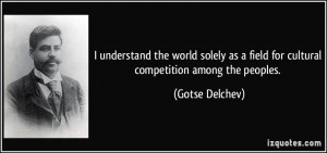 quote-i-understand-the-world-solely-as-a-field-for-cultural ...