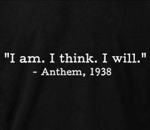 Anthem - I am. I think. I will. (Quote)