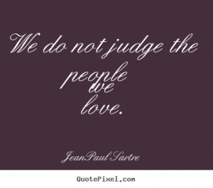 Do Not Judge Quotes