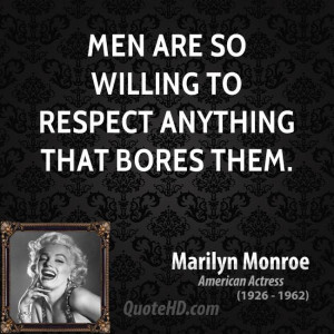 Marilyn Monroe Men Quotes
