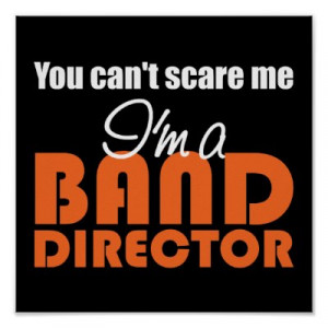 Buy Now Funny Band Director Poster This For