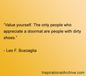 Value yourself, Quotes