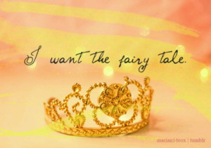 Want the fairy tale..