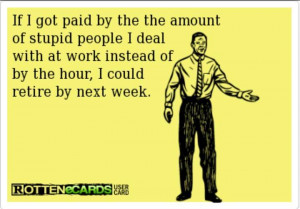 Funny rotten ecard – Stupid people