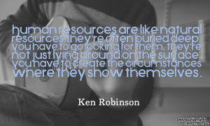 ... uncategorized bill gumula human resources ken robinson photo quote