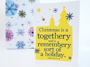Xmas Card: Winnie The Pooh quote