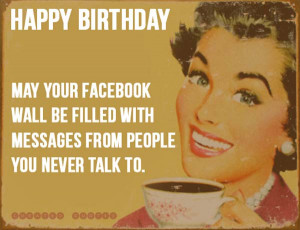 Read The 40 Funniest Birthday Wishes →