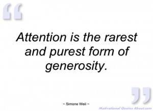 attention is the rarest and purest form of simone weil