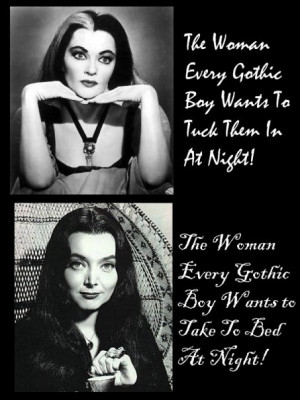 Lily Munster and Morticia Addams: true roll models XD #Gothic # ...