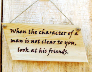 Wise Quotes, Wisdom Sayings Rustic Cedar Sign Woodburned
