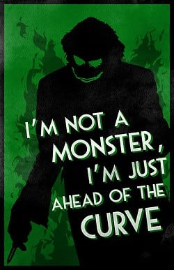 The Dark Knight Joker Quotes About Monster