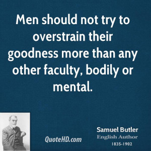 Samuel Butler Men Quotes