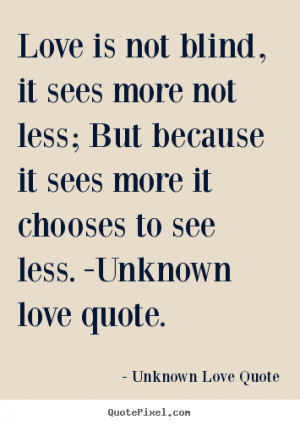 Unknown Quotes About Love