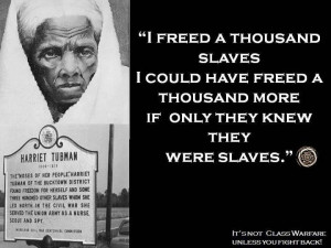 Harriet Tubman Underground Railroad Quotes