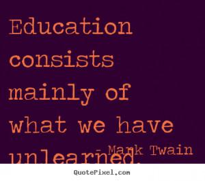 Quotes Education Success ~ Education Quotes - Famous Quotes ...