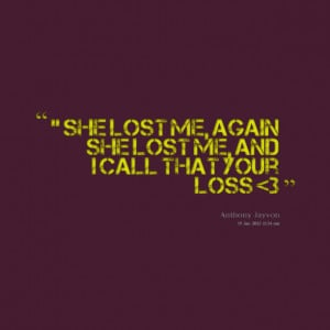 For Your Loss Quotes